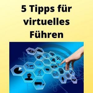 5 Tipps für virtuelles Führen